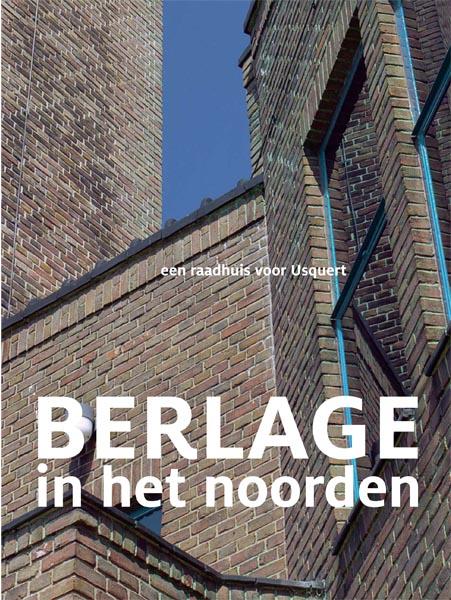 Cover Berlage in het Noorden