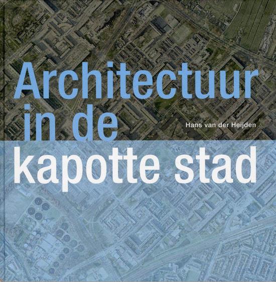 Architectuur in de kapotte stad