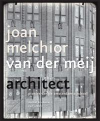 Joan Melchior van der Meij - architect